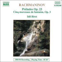 Rachmaninov: Préludes, Op. 23, Cinq morceaux, Op. 3
