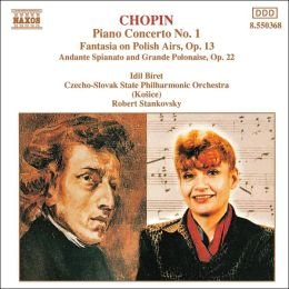 Chopin: Piano Concerto No. 1; Fantasia on Polish Airs; Grande Polonaise