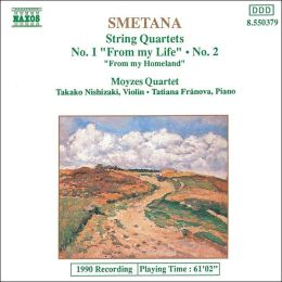 Smetana: String Quartets Nos. 1 & 2; From My Homeland