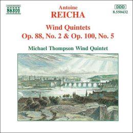 Antoine Reicha: Wind Quintets Opp. 88/2 & 100/5