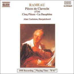 Rameau: Pièces de Clavecin; Cinq Pièces; La Dauphine