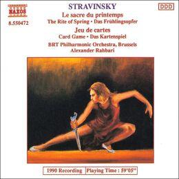 Stravinsky: Le sacre du printemps; Jeu de cartes