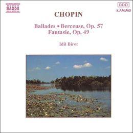 Ballades / Berceuse / Fantasie (Chopin / Biret)