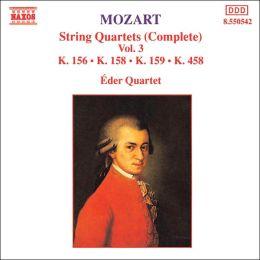 Mozart: String Quartets, K. 156, K. 158, K. 159, K. 458