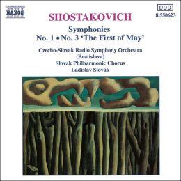 Shostakovich: Symphonies Nos. 1 & 3