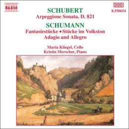 Schumann: Fantasiestücke, Op.73, etc. / Schubert: Arpeggione Sonata