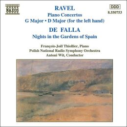 Ravel: Piano Concertos; De Falla: Nights in the Gardens of Spain