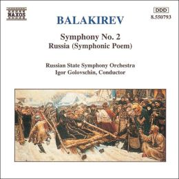 Balakirev: Symphony No. 2; Russia