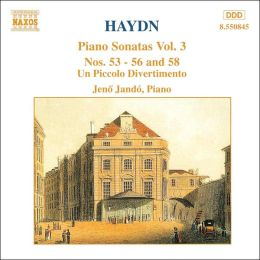 Haydn: Piano Sonatas Nos. 53-56 and 58; Un Piccolo Divertimento