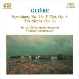 Glière: Symphony No. 1, Op. 8; The Sirens, Op. 33