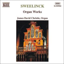 Sweelinck: Organ Works