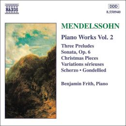 Mendelssohn: Piano Works, Vol. 2