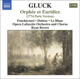 Gluck: Orphée et Euridice (1774 Paris Version)
