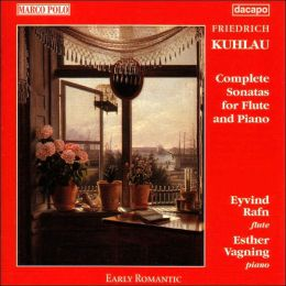 Friedrich Kuhlau: Complete Sonatas for Flute and Piano