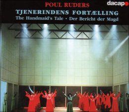 Poul Ruders: Tjenerindens fortælling (The Handmaid's Tale)