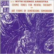 Cosmic Tones for Mental Therapy/Art Forms of Dimensions Tomorrow
