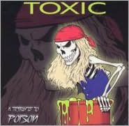 Toxic: A Tribute to Poison
