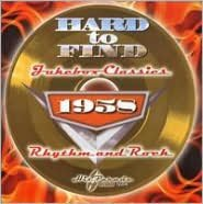 Hard to Find Jukebox Classics 1958: Rhythm and Rock