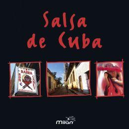 La  Salsa de Cuba [Milan]