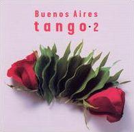 Buenos Aires Tango, Vol. 2