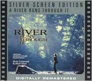 A   River Runs Through It [Original Motion Picture Soundtrack]