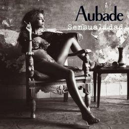 Aubade, Vol. 2: Sensualidad