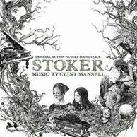 Stoker [Original Motion Picture Soundtrack]