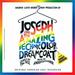 Joseph and the Amazing Technicolor Dreamcoat [Original Canadian Cast Recording]