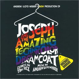 Joseph and the Amazing Technicolor Dreamcoat [Original Canadian Cast]