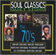 Soul Classics Quiet Storm: The 70's