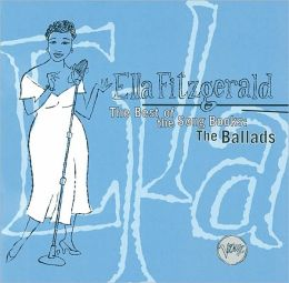 The Best of the Songbooks: The Ballads