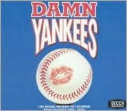 Damn Yankees [1994 Original Broadway Cast Recording]