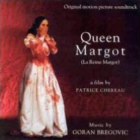 Queen Margot [Original Motion Picture Soundtrack]