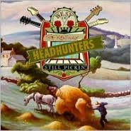 The Best of the Kentucky Headhunters: Still Pickin'