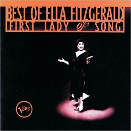 Best of Ella Fitzgerald: First Lady of Song