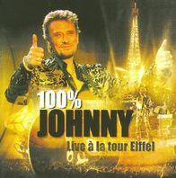 100% Johnny: Live À La Tour Eiffel