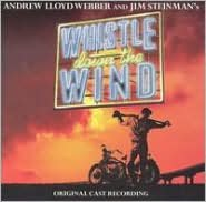 Whistle Down the Wind [Original Cast Recording]