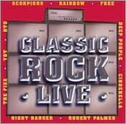 Classic Rock Live [Universal Special Products]