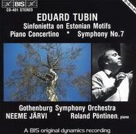Eduard Tubin: Sinfonietta on Estonian Motifs; Piano Concertina; Symphony No. 7