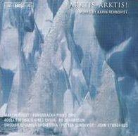 Arktis Arktis!: Works by Karin Rehnqvist