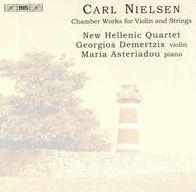 Carl Nielsen: Chamber Works for Violin & Strings