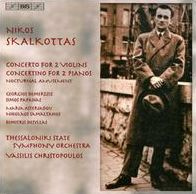 Nikos Skalkottas: Concerto for 2 Violins; Concertino for 2 Pianos; Nocturnal Amusement