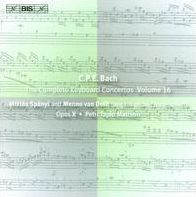 C.P.E. Bach: The Complete Keyboard Concertos, Vol. 16