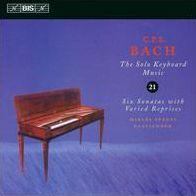 C.P.E. Bach: The Solo Keyboard Music, Vol. 21