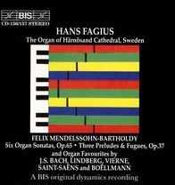 Mendelssohn: Six Organ Sonatas, Op. 65; Three Preludes & Fugues, Op. 37; and Others