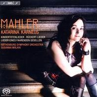 Mahler: Kindertotenlieder; Rückert-Lieder; Lieder eines Fahrend Gesellen