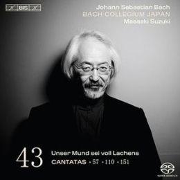 Bach: Cantatas, Vol. 43: Unser Mund sei voll Lachens - Cantatas 57, 110, 151