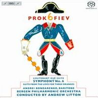 Prokofiev: Lieutenant Kije Suite; Symphony No. 6; Suite from the Love for Three Oranges