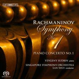 Rachmaninov: Symphony No. 1; Piano Concerto No. 1