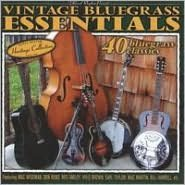 Vintage Bluegrass Essentials: 40 Bluegrass Classics